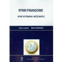 Biblioteka biznesu, Rynki finansowe Nowe wyzwania i możliwości (opr. miękka)