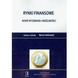 Rynki finansowe Nowe wyzwania i możliwości (opr. miękka)
