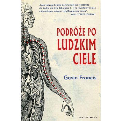 Pozostałe książki, Podróże po ludzkim ciele (opr. twarda)