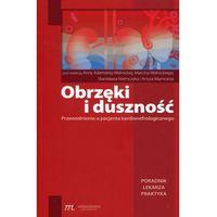 Książki medyczne, Obrzęki i duszność (opr. miękka)