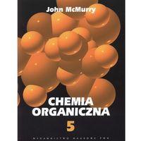 Chemia, Chemia organiczna 5 (opr. miękka)