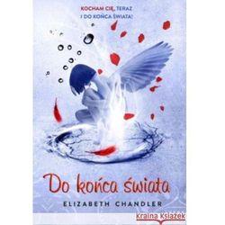 Do końca świata (Pocałunek anioła 6) (opr. miękka)