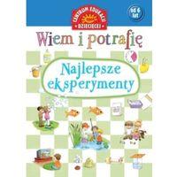 Książki dla dzieci, Wiem i potrafię Najlepsze eksperymenty - Wysyłka od 3,99 - porównuj ceny z wysyłką (opr. twarda)