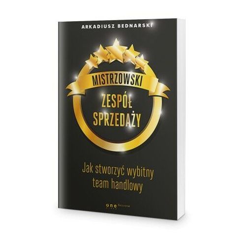 Książki o biznesie i ekonomii, Mistrzowski zespół sprzedaży (opr. twarda)