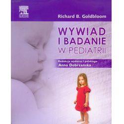 Wywiad i badanie w pediatrii (opr. miękka)