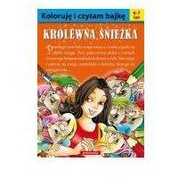 Książki dla dzieci, Koloruję i czytam bajkę - królewna śnieżka (opr. broszurowa)
