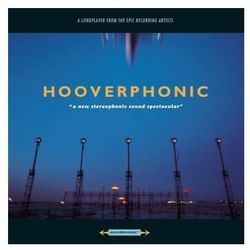 A New Stereophonic Sound Spectacular [Reedycja] - Hooverphonic