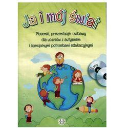 JA i mój świat. Piosenki, prezentacje i zabawy dla uczniów z autyzmem a specjalnymi potrzebami edukacyjnymi 2CD - Praca zbiorowa