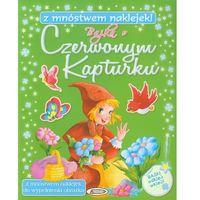 Książki dla dzieci, BAJKA O CZERWONYM KAPTURKU /AGNES (opr. miękka)