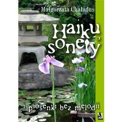 Haiku, sonety i piosenki bez melodii