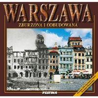 Albumy, Warszawa zburzona i odbudowana (wersja pol.) (opr. twarda)