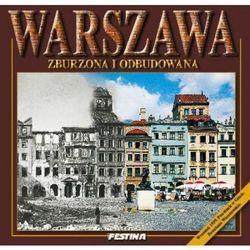 Warszawa zburzona i odbudowana (wersja pol.) (opr. twarda)