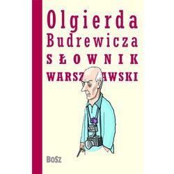 Olgierda Budrewicza słownik warszawski (opr. twarda)