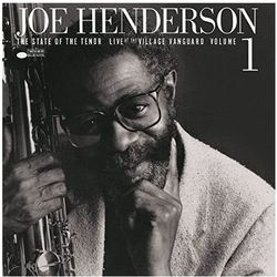 STATE OF THE TENOR - LIVE AT THE VILLAGE VANGUARD VOL.1 - Joe Henderson (Płyta winylowa)
