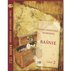 Baśnie Andersena część 2 - Hans Christian Andersen