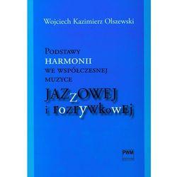 Podstawy harmonii we współczesnej muzyce jazzowej i rozrywkowej z płytą CD (opr. broszurowa)