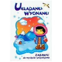 Książki dla dzieci, Układanki - Wycinanki. Zabawki do wycięcia i przyklejenia (opr. broszurowa)