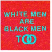 Pozostała muzyka rozrywkowa, Young Fathers - WHITE MAN ARE BLACK MEN TOO