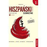 Książki do nauki języka, Hiszpański w tłumaczeniach Słownictwo Część 1 - Magdalena Filak (opr. miękka)