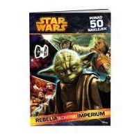 Naklejki, Star Wars. Rebelia kontra Imperium + naklejki [20x29 cm]