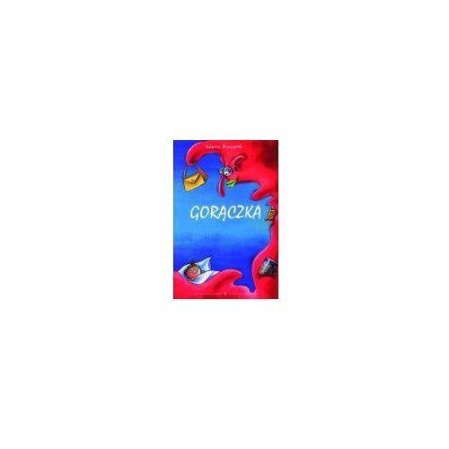 Książki dla dzieci, Gorączka (opr. twarda)