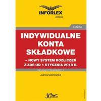 E-booki, Indywidualne konta składkowe – nowy system rozliczeń z ZUS od 1 stycznia 2018 r
