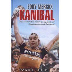 Eddy Merckx. Kanibal (opr. twarda)