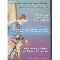 Książki medyczne, CD Polsko-Łacińsko-Angielski Atlas anat.Kości stawy wiązadła