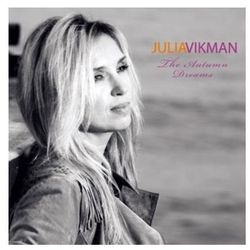 The Autumn Dreams (CD) - Julia Vikman DARMOWA DOSTAWA KIOSK RUCHU