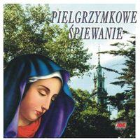 Muzyka religijna, Pielgrzymkowe śpiewanie - CD