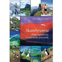 Przewodniki turystyczne, Skandynawia. Parki narodowe i rezerwaty przyrody (opr. twarda)