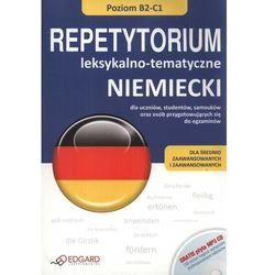 Niemiecki. Repetytorium leksykalno-tematyczne B2-C1 + CD MP3 (opr. miękka)