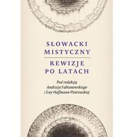 Literaturoznawstwo, Słowacki mistyczny. Rewizje po latach (opr. twarda)