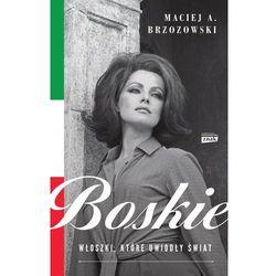 Boskie. Włoszki, które uwiodły świat (opr. broszurowa)