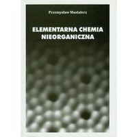 Chemia, Elementarna chemia nieorganiczna (opr. miękka)