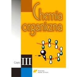 Chemia organiczna część 3 (opr. miękka)