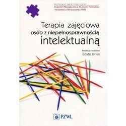 Terapia zajęciowa osób z niepełnosprawnością intelektualną (opr. miękka)