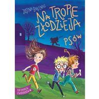 Literatura młodzieżowa, Na tropie złodzieja psów - justyna balcewicz (opr. broszurowa)