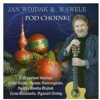 Pozostała muzyka rozrywkowa, Pod Choinkę - Wojdak & Wawele, Jan (Płyta CD)