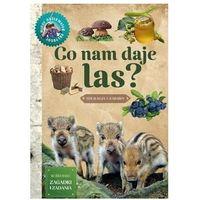 Książki dla dzieci, Młody obserwator przyrody. co nam daje las - wojciech gil