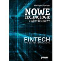 Biblioteka biznesu, Nowe technologie a sektor finansowy - Włodzimierz Szpringer (opr. miękka)