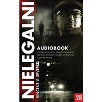 Książki kryminalne, sensacyjne i przygodowe, Nielegalni. Książka Audio 2 Cd Mp3 (opr. kartonowa)